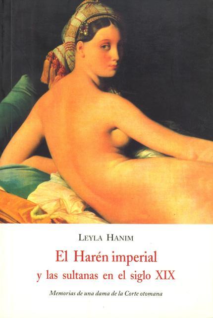EL HAREN IMPERIAL Y LAS SULTANAS EN EL SIGLO XIX
