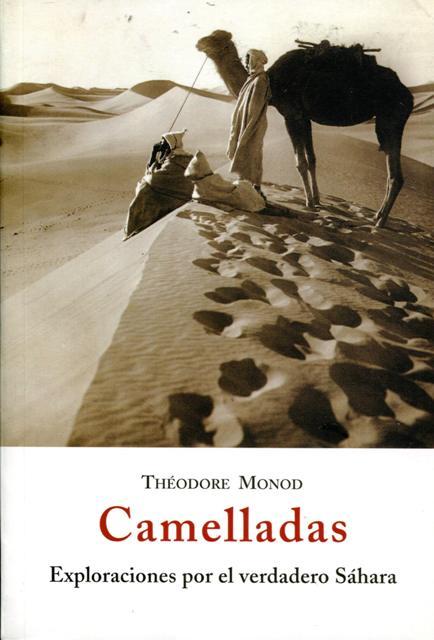 CAMELLADAS . EXPLORACIONES POR EL VERDADERO SAHARA