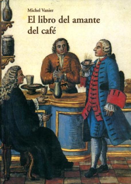 EL LIBRO DEL AMANTE DEL CAFE