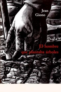 HOMBRE QUE PLANTABA ARBOLES (TD)