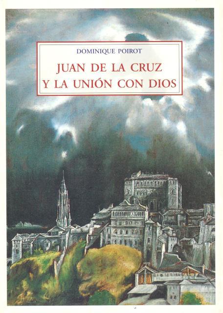 JUAN DE LA CRUZ Y LA UNION CON DIOS