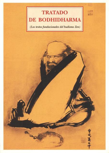 TRATADO DE BODHIDHARMA (2007)( LOS TEXTOS FUNDACIONALES DEL BUDISMO ZEN )