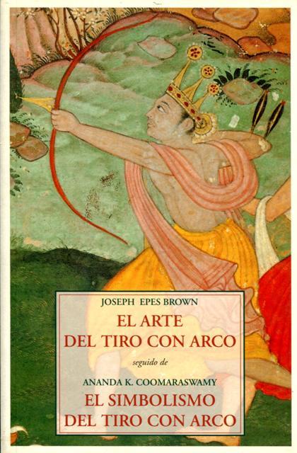 EL ARTE DEL TIRO CON ARCO