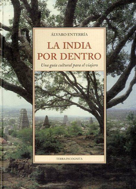LA INDIA POR DENTRO . UNA GUIA CULTURAL PARA EL VIAJERO