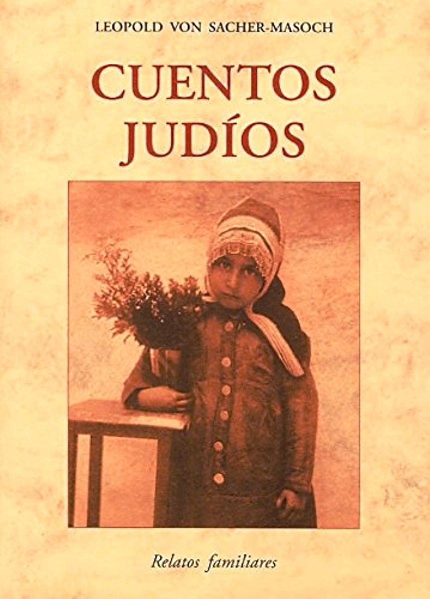 CUENTOS JUDIOS . RELATOS FAMILIARES