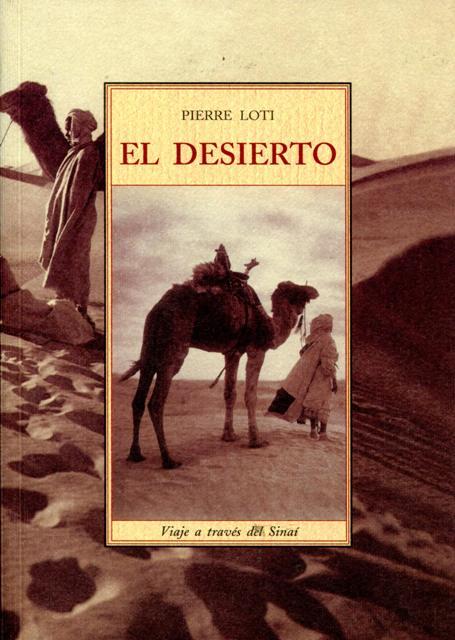 EL DESIERTO . VIAJE A TRAVES DEL SINAI