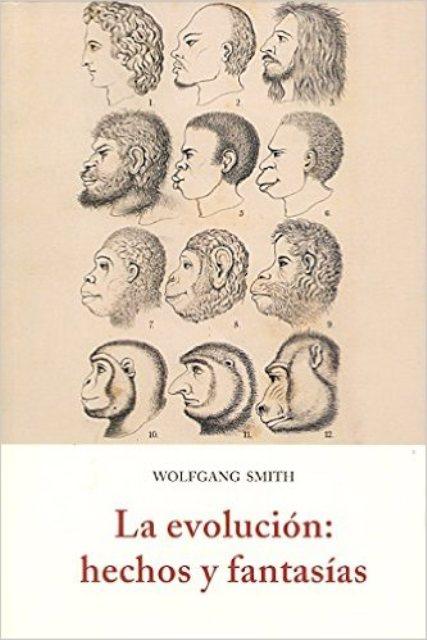 LA EVOLUCION : HECHOS Y FANTASIAS