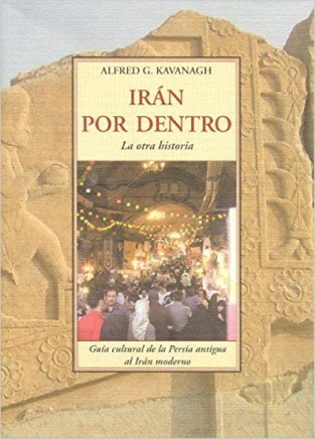 IRAN POR DENTRO . LA OTRA HISTORIA