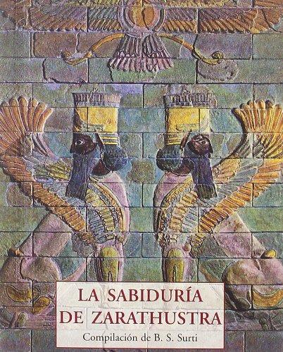LA SABIDURIA DE ZARATHUSTRA
