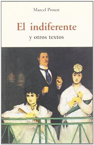 EL INDIFERENTE Y OTROS TEXTOS