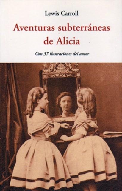AVENTURAS SUBTERRANEAS DE ALICIA