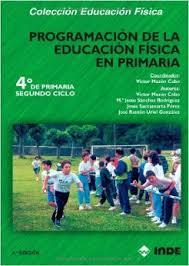 PROGRAMACION 4 TO.CICLO EDUCACION FISICA EN PRIMARIA