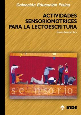 ACTIVIDADES SENSORIOMOTRICES PARA LA LECTOESCRITURA
