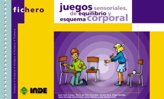 JUEGOS SENSORIALES DE EQUILIBRIO Y ESQUEMA CORPORAL - FICHERO