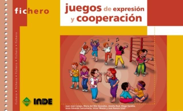 JUEGOS DE EXPRESION Y COOPERACION . FICHERO