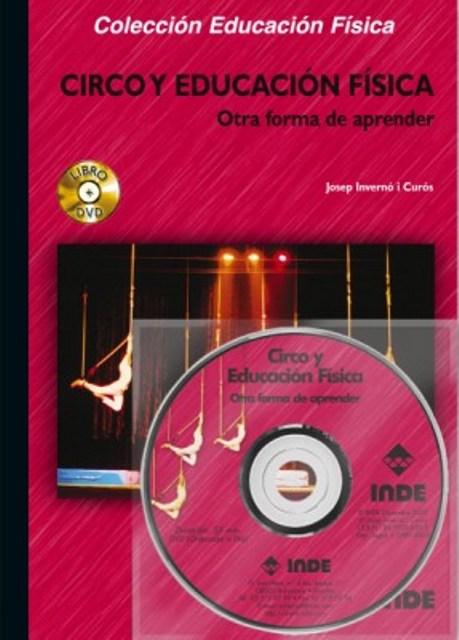 CIRCO Y EDUCACION FISICA . OTRA FORMA DE APRENDER