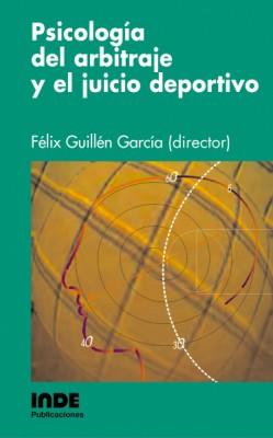 PSICOLOGIA DEL ARBITRAJE Y JUICIO DEPORTIVO