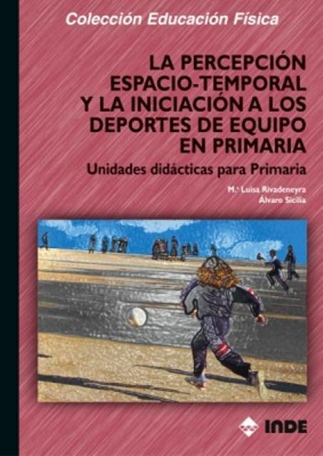 LA PERCEPCION ESPACIO - TEMPORAL Y LA INICIACION A LOS DEPORTES