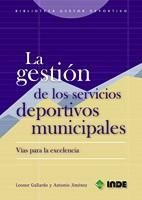 LA GESTION DE LOS SERVICIOS DEPORTIVOS MUNICIPALES