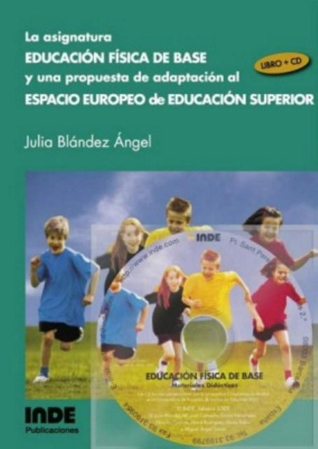 ASIGNATURA EDUCACION FISICA DE BASE (L+CD) UNA PROPUESTA DE ADAPTACION