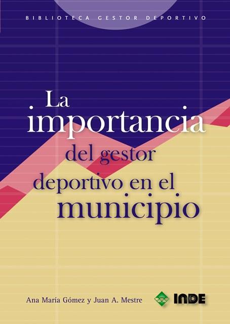 LA IMPORTANCIA DEL GESTOR DEPORTIVO EN EL MUNICIPIO