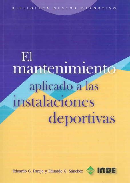 EL MANTENIMIENTO APLICADO A LAS INSTALACIONES DEPORTIVAS