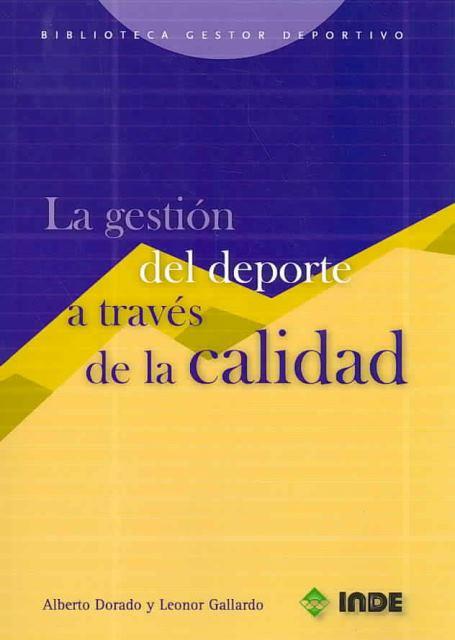 LA GESTION DEL DEPORTE A TRAVES DE LA CALIDAD