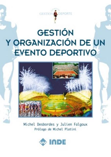 GESTION Y ORGANIZACION DE UN EVENTO DEPORTIVO