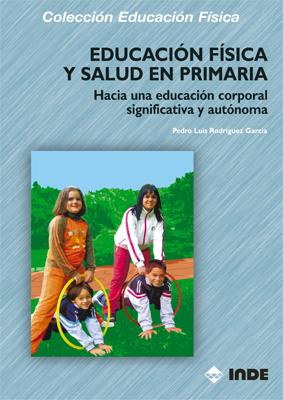 EDUCACION FISICA Y SALUD EN PRIMARIA