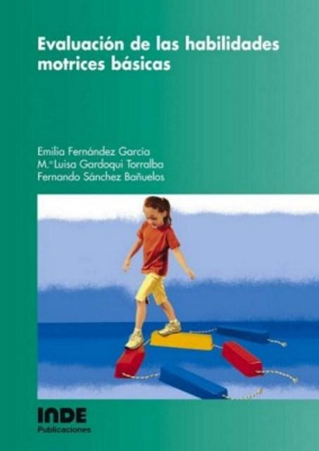 EVALUACION DE LAS HABILIDADES MOTRICES BASICAS