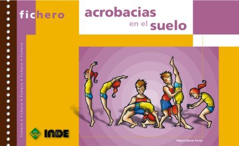 ACROBACIAS EN EL SUELO - FICHERO