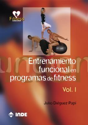 ENTRENAMIENTO VOL.1 FUNCIONAL EN PROGRAMAS DE FITNESS