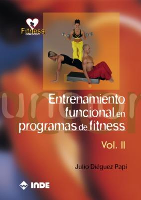 ENTRENAMIENTO VOL.2 FUNCIONAL EN PROGRAMAS DE FITNESS