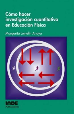 COMO HACER INVESTIGACION CUANTITATIVA EN EDUCACION FISICA