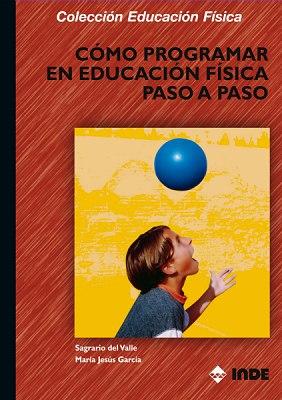 COMO PROGRAMAR EN EDUCACION FISICA PASO A PASO