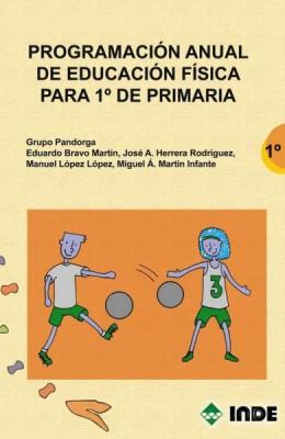 PROGRAMACION ANUAL 1ER CURSO DE EDUCACION FISICA PARA PRIMARIA
