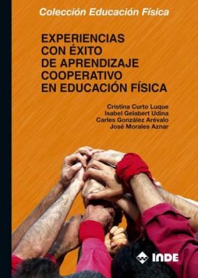 EXPERIENCIAS CON EXITO DE APRENDIZAJE COOPERATIVO EN EDUCACION FISICA