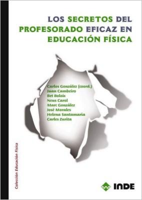 SECRETOS DEL PROFESORADO EFICAZ EN EDUCACION FISICA