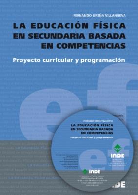 PROYECTO CURRICULAR Y PROGRAMACION C/CD LA EDUCACION FISICA EN SECUNDARIA BASADA EN COMPETENCIAS