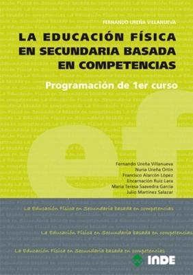 PROGRAMACION DE 1ER.CURSO LA EDUCACION FISICA EN SECUNDARIA BASADA EN COMPETENCIAS