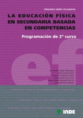 PROGRAMACION DE 2DO.CURSO LA EDUCACION FISICA EN SECUNDARIA BASADA EN COMPETENCIAS