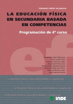 PROGRAMACION DE 4TO.CURSO LA EDUCACION FISICA EN SECUNDARIA BASADA EN COMPETENCIAS