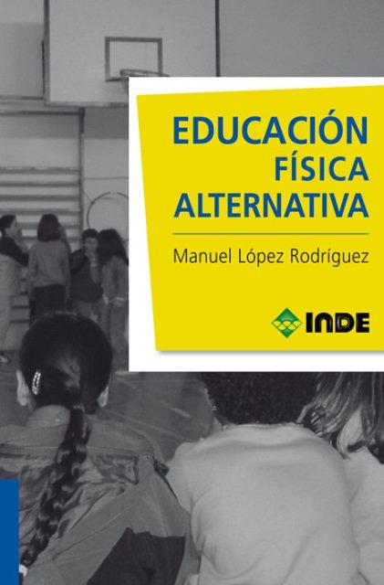 EDUCACION FISICA ALTERNATIVA