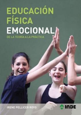 EDUCACION FISICA EMOCIONAL . DE LA TEORIA A LA PRACTICA