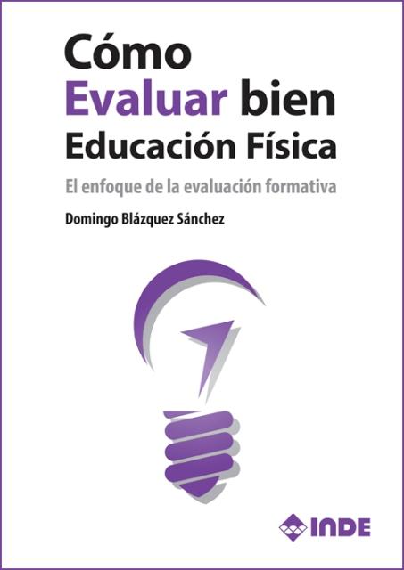 COMO EVALUAR BIEN EDUCACION FISICA