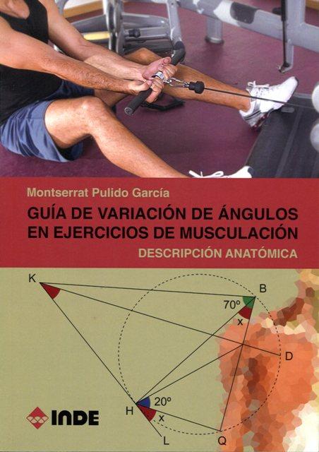 GUIA DE VARIACION EN EJERCICIOS DE MUSCULACION . DESCRIPCION ANATOMICA