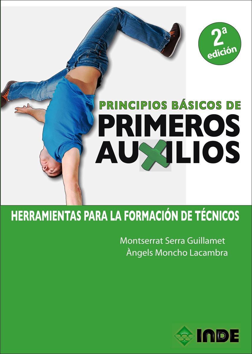 PRIMEROS AUXILIOS - PRINCIPIOS BASICOS (N.E.)