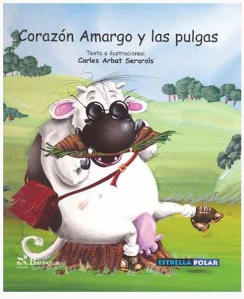 CORAZON AMARGO Y LAS PULGAS