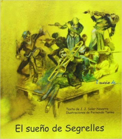 EL SUEÑO DE SEGRELLES