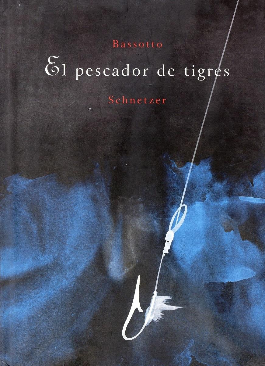 EL PESCADOR DE TIGRES